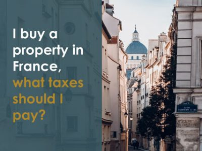 i-buy-property-in-France-what-taxes