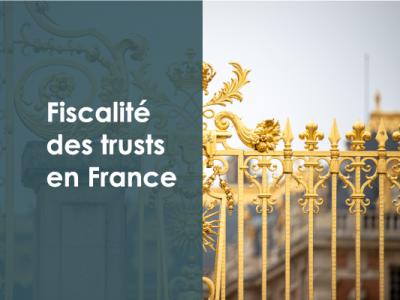 fiscalité-trust-france-obligation-declarative