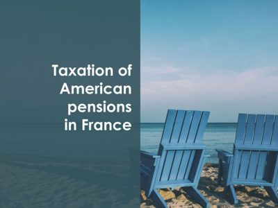 Taxation of American Pensions in France