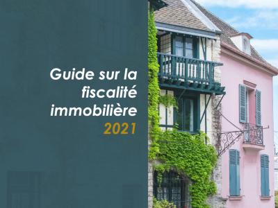 Guide-sur-la-fiscalite-immobiliere-2021-france-francais-roche-cie-lyon