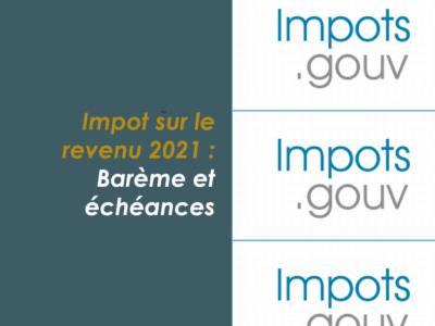 impot-revenu-france-2021-dates-echeances-bareme-cabinet-roche-expert-comptable-lyon